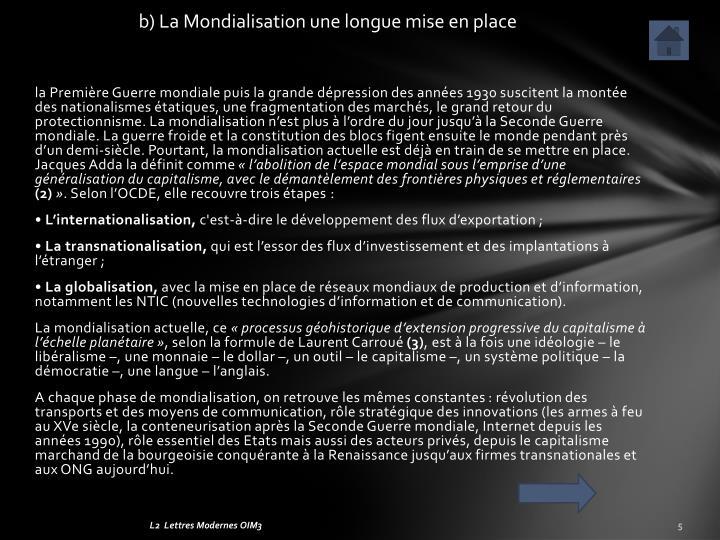 b) La Mondialisation une longue mise en place