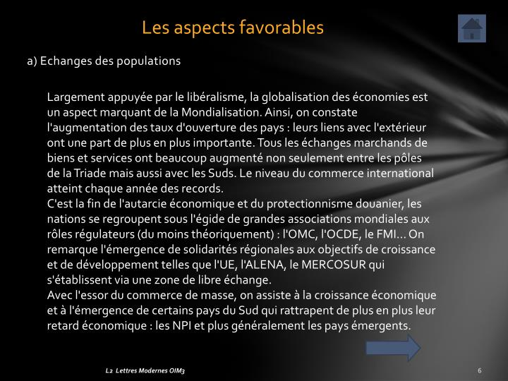 Les aspects favorables