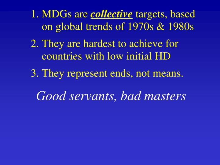 MDGs are