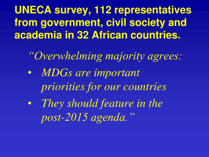 UNECA survey, 112 representatives from government, civil society and academia in 32 African countries.