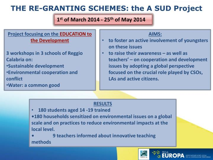 THE RE-GRANTING SCHEMES: the A SUD Project