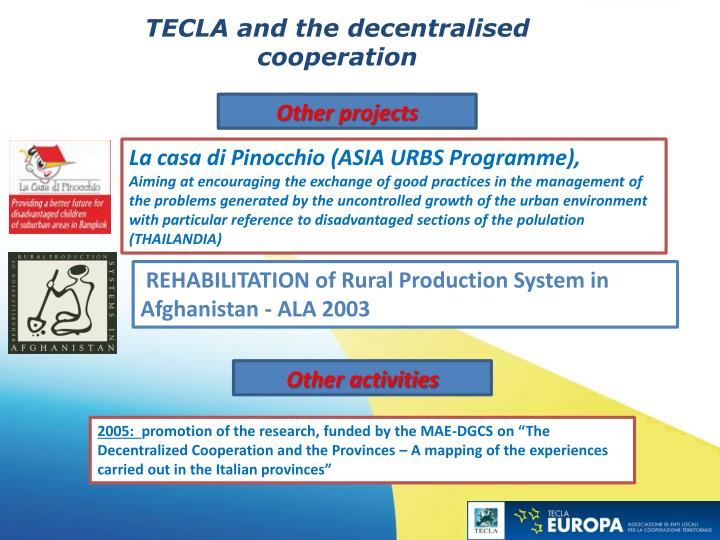 TECLA and the decentralised cooperation