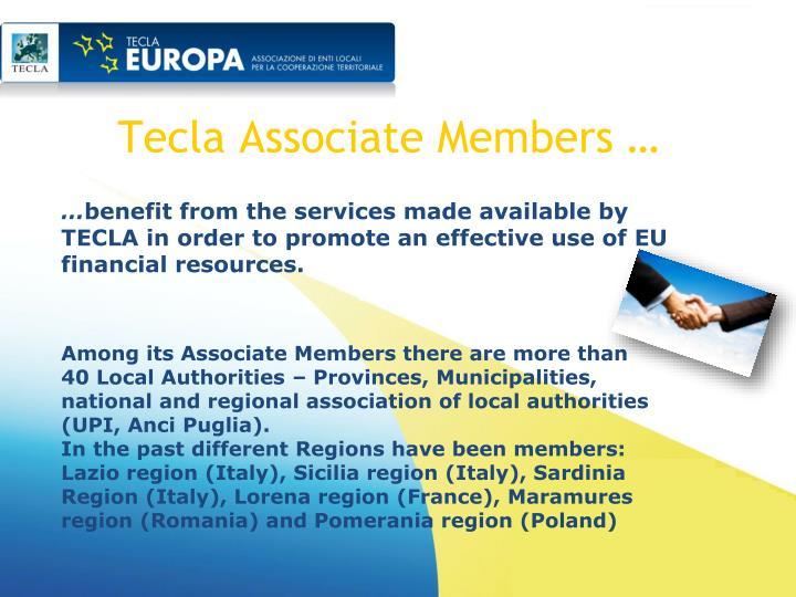 Tecla Associate Members …
