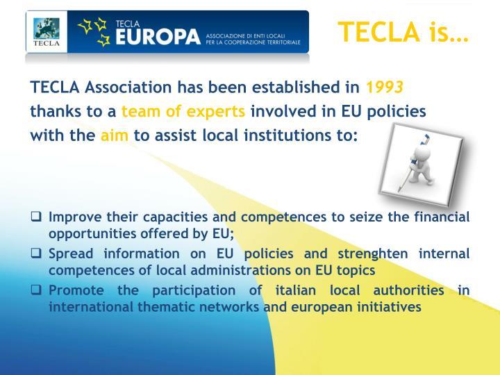 TECLA is…