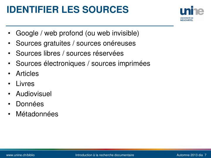 Identifier les sources