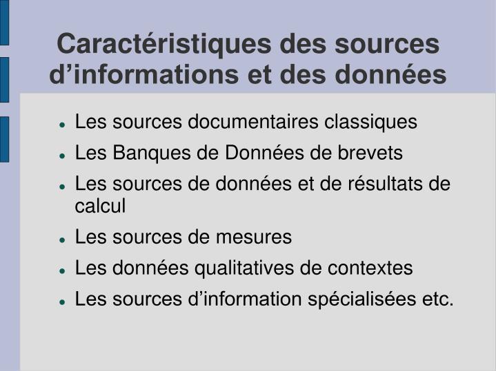 Caractéristiques des sources d'informations et des données