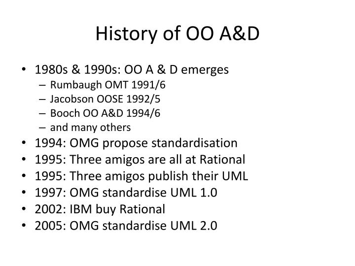 History of OO A&D