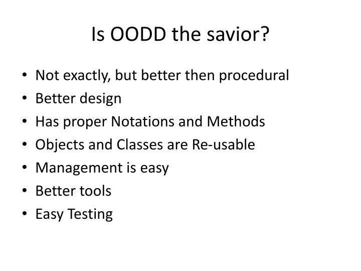 Is OODD the savior?