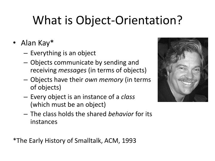 What is Object-Orientation?