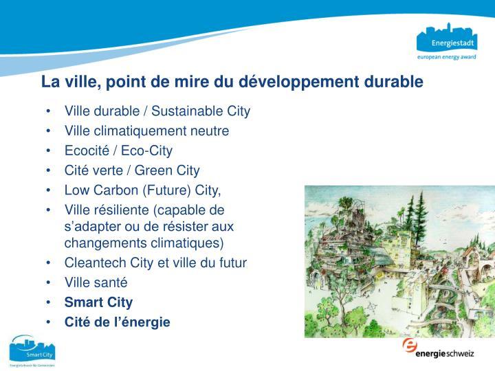 La ville, point de mire du développement durable