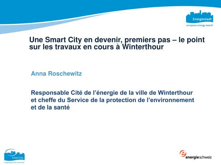 Une Smart City en devenir, premiers pas – le point sur les travaux en cours à Winterthour