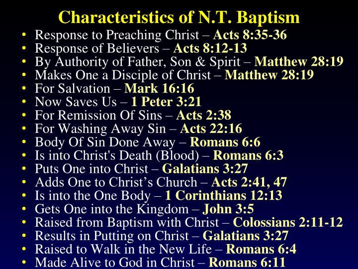 Characteristics of N.T. Baptism