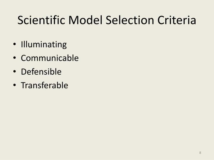 Scientific Model Selection Criteria