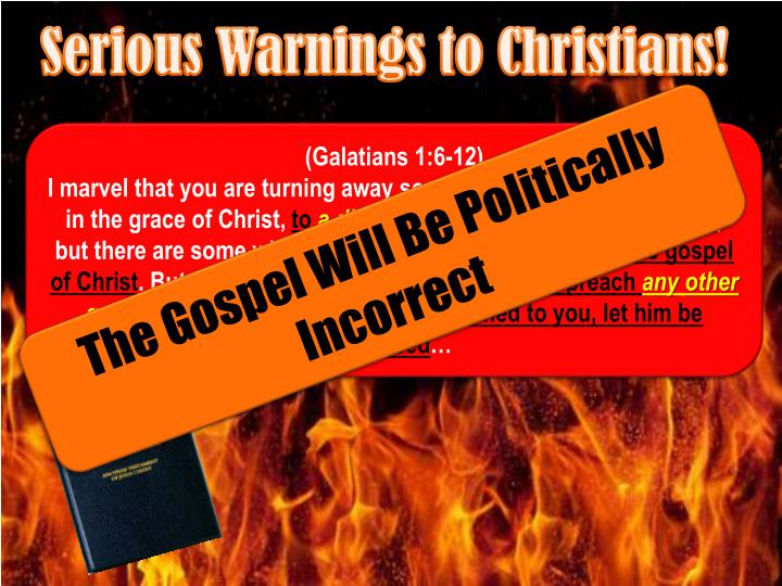 Serious Warnings to Christians!