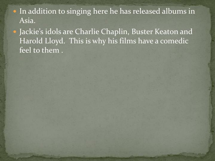 In addition to singing here he has released albums in