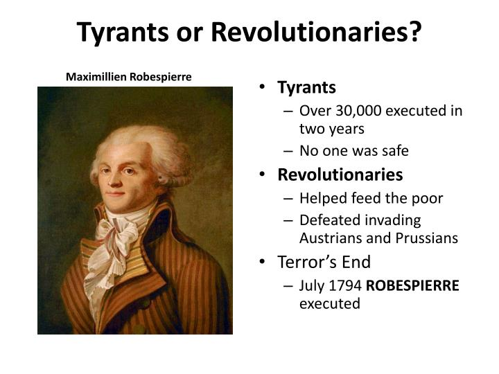 Tyrants or revolutionaries