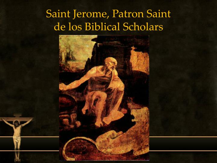 Saint Jerome, Patron Saint