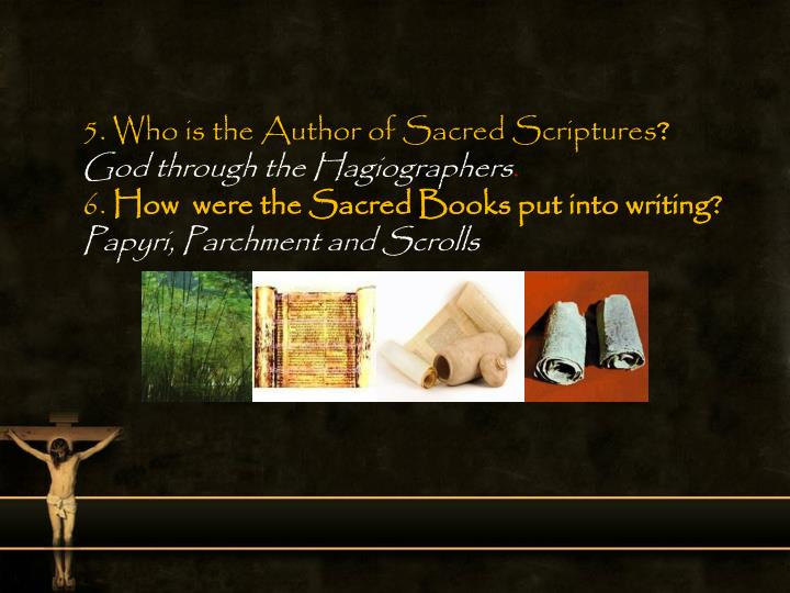 5. Who is the Author of Sacred Scriptures