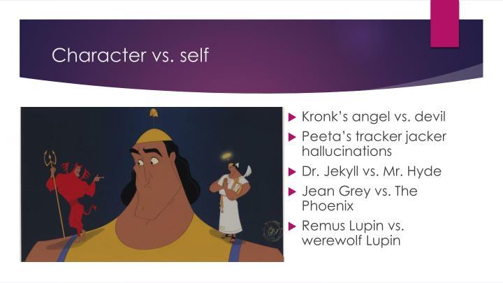Character vs. self
