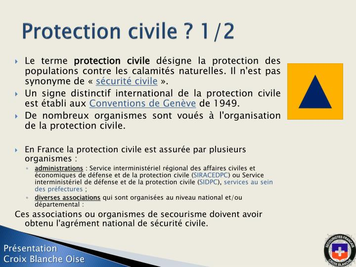 Protection civile ? 1/2