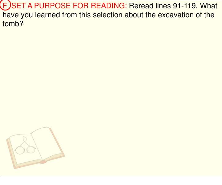 F  SET A PURPOSE FOR READING: