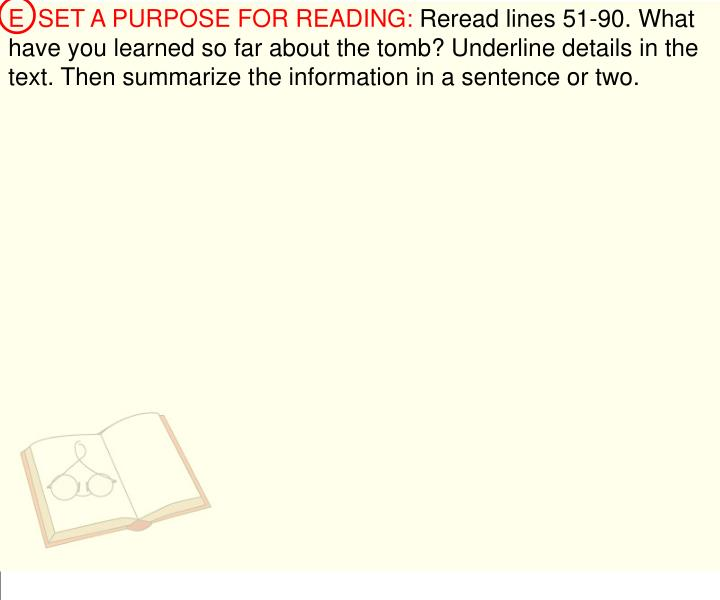 E  SET A PURPOSE FOR READING: