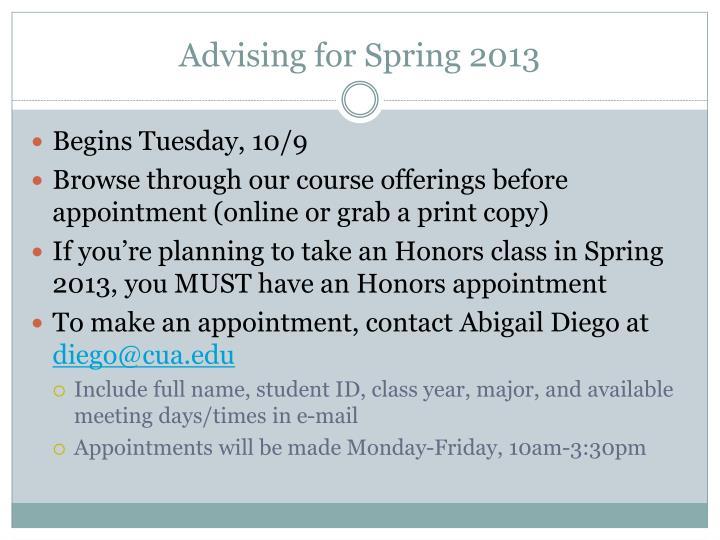 Advising for Spring 2013
