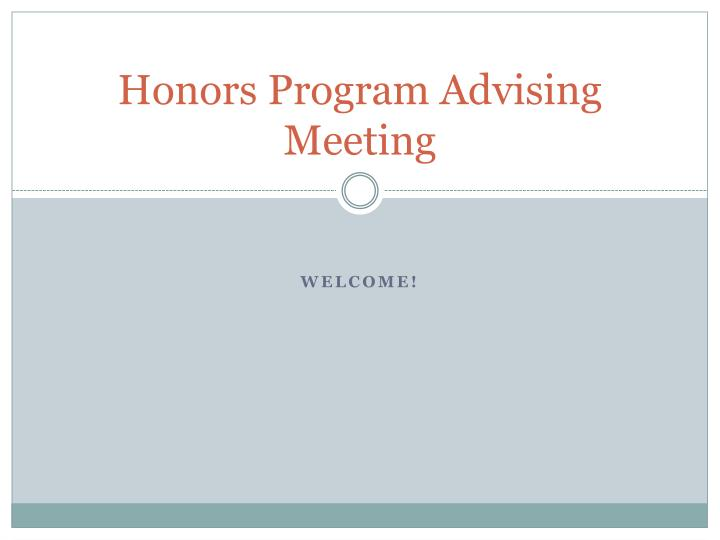 Honors program advising meeting