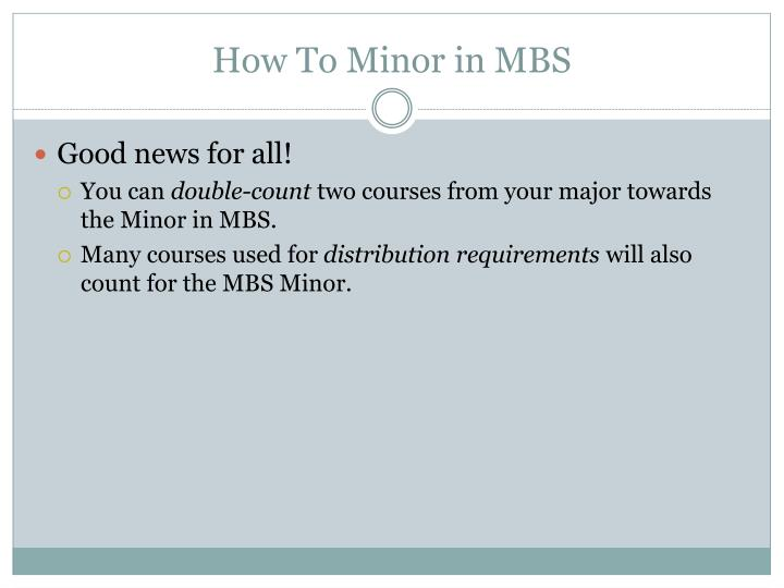 How To Minor in MBS