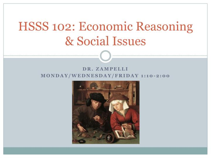HSSS 102: Economic Reasoning & Social Issues