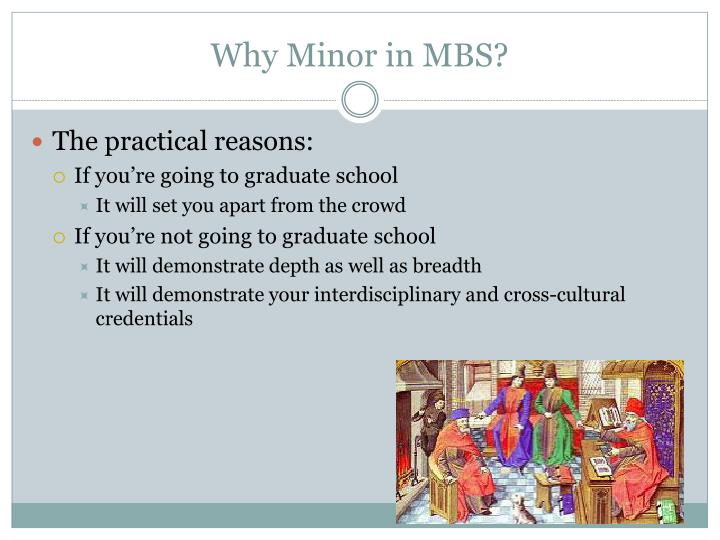 Why Minor in MBS?