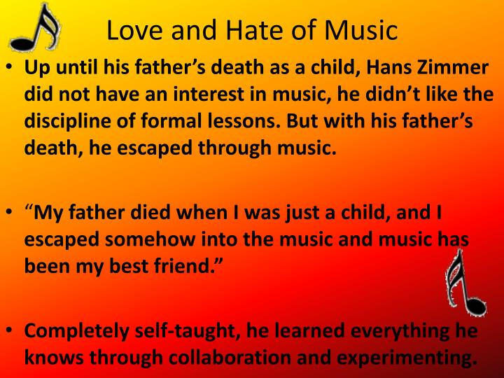 Love and hate of music