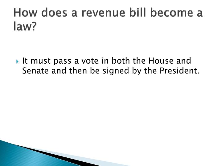 How does a revenue bill become a law?