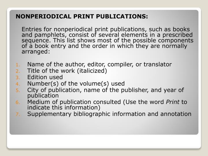 NONPERIODICAL PRINT PUBLICATIONS: