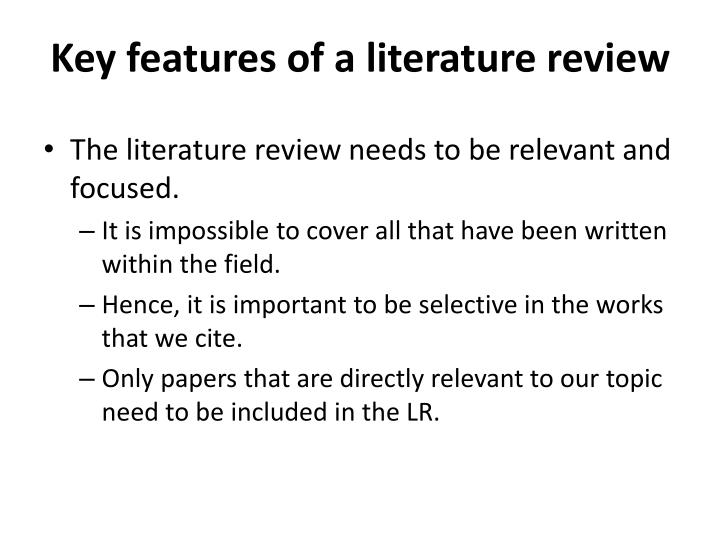 Key features of a literature review