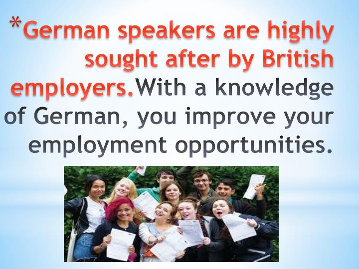 German speakers are highly sought after by British