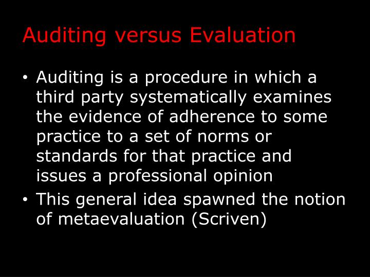 Auditing versus Evaluation