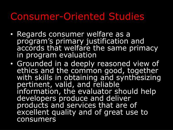 Consumer-Oriented Studies