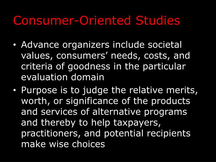 Consumer-Oriented Studies