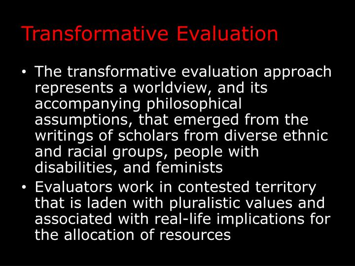 Transformative Evaluation