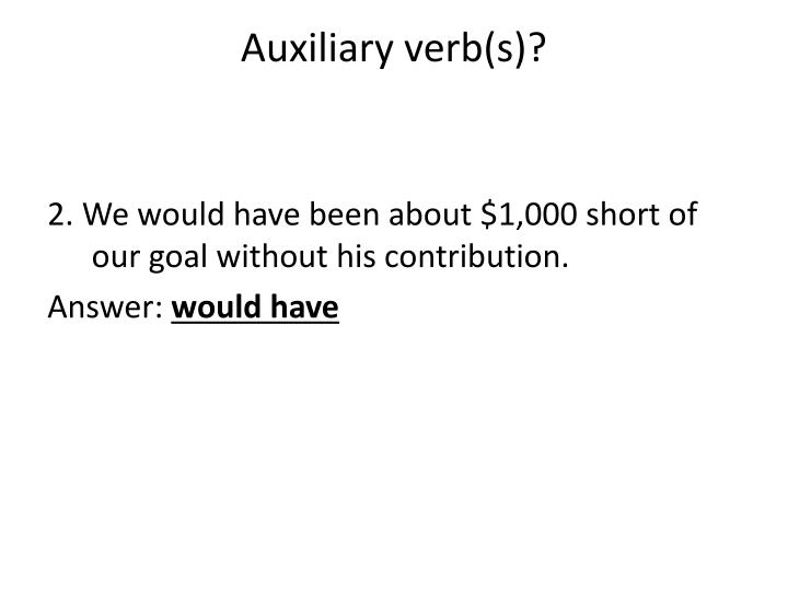 Auxiliary verb s