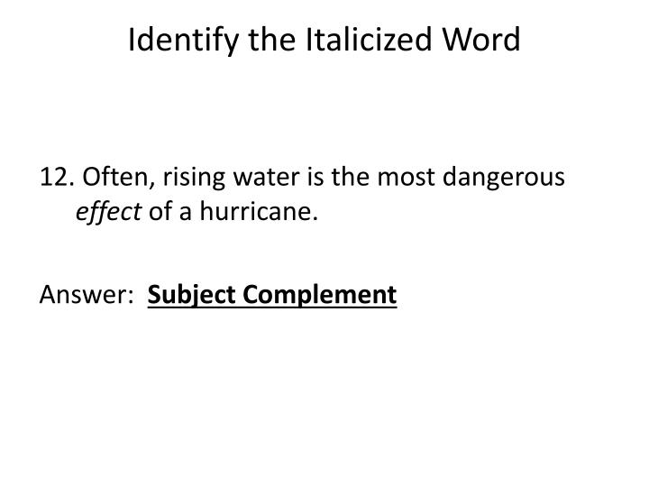 Identify the Italicized Word