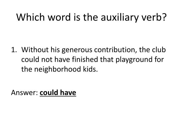 Which word is the auxiliary verb