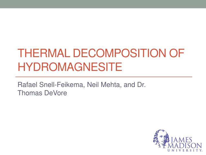 Thermal decomposition of h ydromagnesite