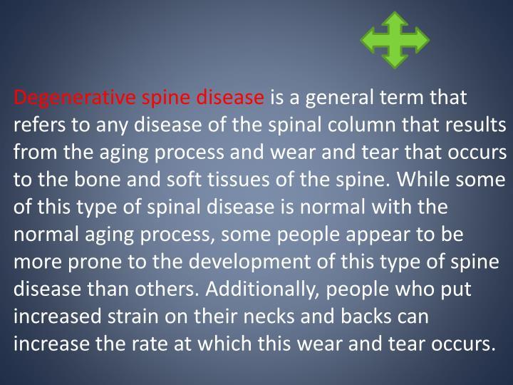 Degenerative spine disease
