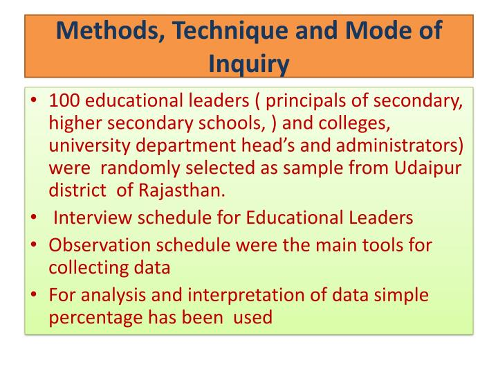 Methods, Technique and Mode of Inquiry
