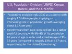 u s population division unpd census bureau and the un offer
