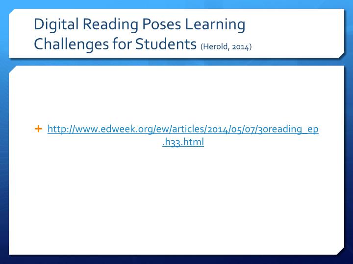 Digital Reading Poses Learning Challenges for Students