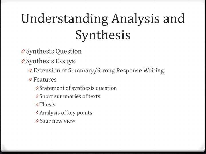 Understanding Analysis and Synthesis