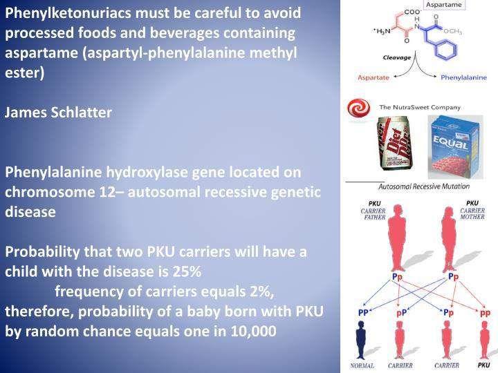 Phenylketonuriacs